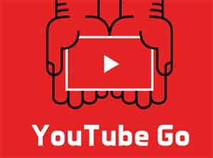 تثبيت YouTube Go لتنزيل الفيديو